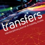 Transfers: a new academic journal of mobility studies